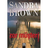 Zor Müşteri - Sandra Brown