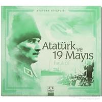 Atatürk Ve 19 Mayıs-Faruk Çil