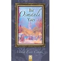 Bir Osmanlı Yazı - Melih Esen Cengiz