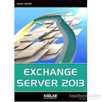 Exchange Server 2013 (Uzmanından!)