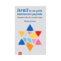 İsrail'İn On Yitik Kabilesinin Peşinde - (Dünyanın Dört Bir Yanında Arayış)-Rivka Gonen