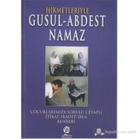 Hikmetleriyle Gusul - Abdest - Namaz-Cahide Başpehlivan