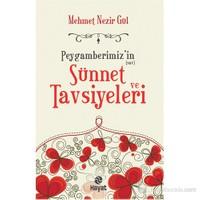 Peygamberimiz'İn Sünnet Ve Tavsiyeleri-Mehmet Nezir Gül