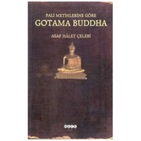Pali Metinlerine Göre Gotama Buddha