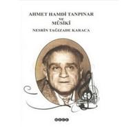 Ahmet Hamdi Tanpınar Ve Musiki