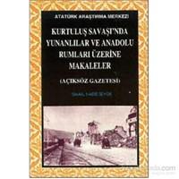 Kurtuluş Savaşında Yunanlılar Ve Anadolu Rumları Üzerine Makaleler