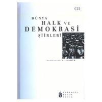DÜNYA HALK VE DEMOKRASİ ŞİİRLERİ - II