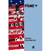 Pigme-Chuck Palahniuk