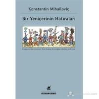 Bir Yeniçerinin Hatıraları-Konstantin Mihailoviç