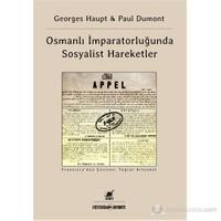 Osmanlı İmparatorluğu'nda Sosyalist Hareketler