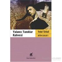 Yalancı Tanıklar Kahvesi - Vedat Türkali