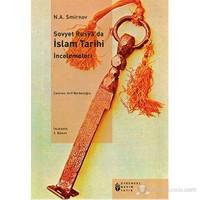 Sovyet Rusya'Da İslam Tarihi İncelemeleri-N. A. Smirnov