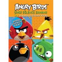 Angry Birds - Şimdi Eğlence Zamanı