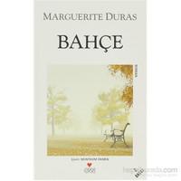 Bahçe-Marguerite Duras