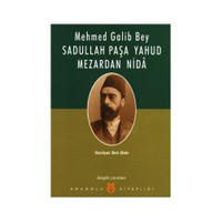 Sadullah Paşa Yahud Mezardan Nida-Mehmed Galib Bey