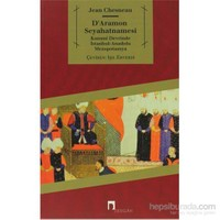 D'Aramon Seyahatnamesi-Jean Chesneau
