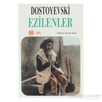 Ezilenler - Fyodor Mihayloviç Dostoyevski