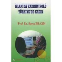 İslam'da Kadının Rolü - Türkiye'de Kadın