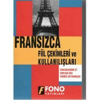 Fransızca Fiil Çekimler ve Kullanılışları
