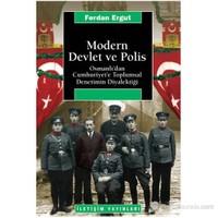 Modern Devlet Ve Polis-Ferdan Ergut