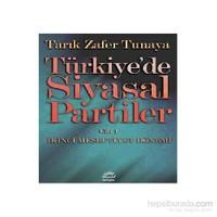 Türkiye'de Siyasal Partiler - Cilt 1