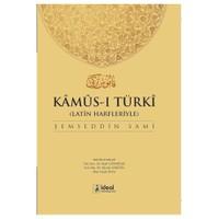 Latin Harfleriyle Kamus-i Türki (Osmanlıca-Türkçe Sözlük)