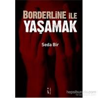 Borderline İle Yaşamak-Seda Bir