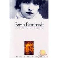 Serah Bernıhardt / Altın Ses