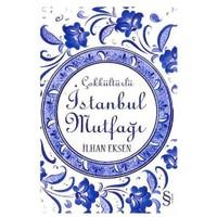 Çokkültürlü İstanbul Mutfağı