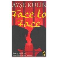 Face To Face - Ayşe Kulin