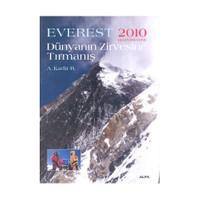 Everest 2010 Ekspedisyonu Dünyanın Zirvesine Tırmanış