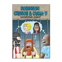 Robinson Crusoe & Cuma - 7 / Kayınpederin Esareti