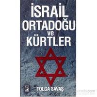 İsrail Ortadoğu Ve Kürtler