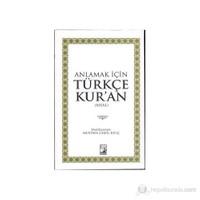 Anlamak İçin Türkçe Kur'an (Meal)
