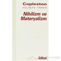 Nihilizm Ve Materyalizm Copleston Felsefe Tarihi Çağdaş Felsefe Fichteden Nietzcheye Cilt: 7 Bölüm 2