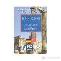 Almanlar İçin Pratik Türkçe Konuşma Kılavuzu Türkischer Sprachführer & Wörterbuch