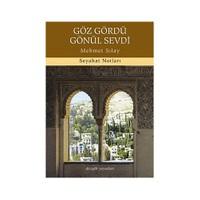 Göz Gördü Gönül Sevdi-Mehmet Sılay