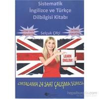 Sistematik İngilizce ve Türkçe Dil Bilgisi Kitabı