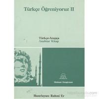 Türkçe Öğreniyoruz 2 - Türkçe-Arapça