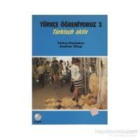 Türkçe Öğeniyoruz 3- Türkçe-Boşnakça Anahtar Kitap