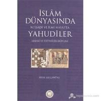 İslam Dünyasında İktisadi ve İlmi Hayatta Yahudiler