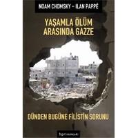 Yaşamla Ölüm Arasında Gazze