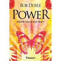 Power - İçindeki Sınırsız Gücü Keşfet-Bob Doyle