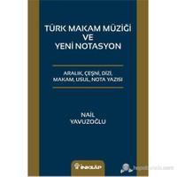 Türk Makam Müziği veYeni Notasyon