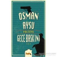 Gece Baskını - Osman Aysu