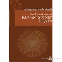 Problematik Açıdan Kur'an - Sünnet İlişkisi
