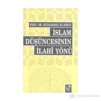 İslam Düşüncesinin İlahi Yönü