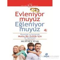 Evleniyor muyuz Eğleniyor muyuz - Mustafa Atak