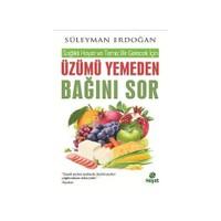 Üzümü Yemeden Bağını Sor - Süleyman Erdoğan