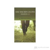 Seke Seke Ben Geldim-M. Kayahan Özgül